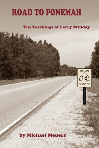 Road to Ponemah: The Teachings of Larry Stillday