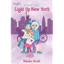 Light Up New York (Faithgirlz/Glimmer Girls)
