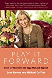 Play It Forward: From Gymboree to the Yoga Mat and Beyond