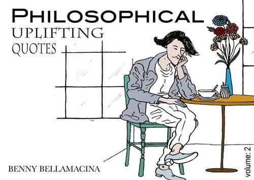 Download Philosophical Uplifting Quotes: Volume 2 pdf epub