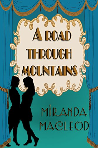 A Road Through Mountains (Love's Encore Book 1)