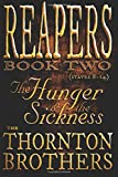 REAPERS - Book Two: The Hunger and the Sickness (Volume 2)