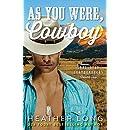 As You Were, Cowboy (Lone Star Leathernecks Book 2)
