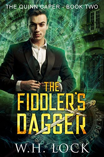 The Fiddler's Dagger: Urban Fantasy Heist novel (The Quinn Caper Book 2) (English Edition)