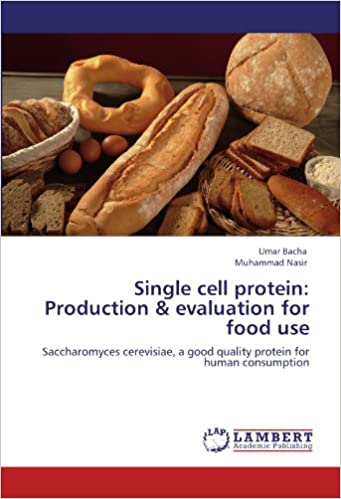 Buy Single Cell Protein: Production & Evaluation for Food