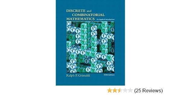 Discrete and combinatorial mathematics an applied introduction discrete and combinatorial mathematics an applied introduction fifth edition ralph p grimaldi 9780201726343 amazon books fandeluxe Choice Image