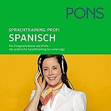 PONS mobil Spanisch Sprachtraining - Profi Hörbuch von Susanne Chiabrando Gesprochen von:  div.