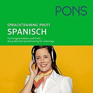 PONS mobil Spanisch Sprachtraining - Profi Hörbuch