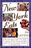 img - for New York Eats: The Food Shoppers Guide to the Freshest Ingredients, the Best Takeout and Baked Goods and the Most Unsual Marketplaces in All of N Y book / textbook / text book