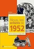 Nous, les Enfants de 1952