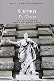 Pro Caelio (Focus Classical Commentaries) (Latin Edition)
