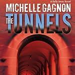 The Tunnels: A Kelly Jones Novel | Michelle Gagnon