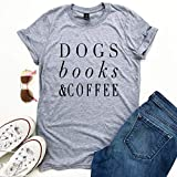 Product review for Dogs Books and Coffee Lover Women's Unisex T-shirt Gift for Her