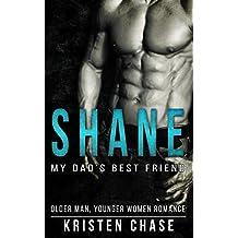 Romance: Shane: My Dad's Best Friend: (Older Man Younger Woman Romance) (Bad Boy Alphas Short Stories)