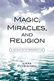 img - for Magic, Miracles, and Religion: A Scientist's Perspective (Cognitive Science of Religion) book / textbook / text book