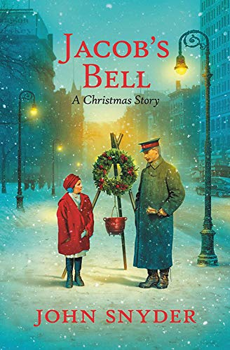 Jacob's Bell: A Christmas Story (Bell Story Christmas)