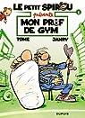 Le petit Spirou présente, Tome 1 : Mon prof de gym par Tome