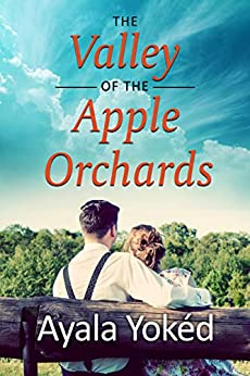 The Valley Of The Apple Orchards by Ayala Yokéd ebook deal