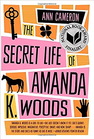 book cover of The Secret Life of Amanda K. Woods