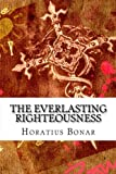 img - for The Everlasting Righteousness book / textbook / text book