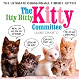 Itty Bitty Kitty Committee, Laurie Cinotto, 1596439378