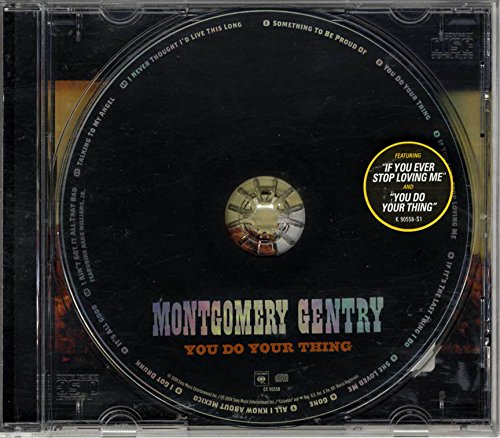 Montgomery Gentry You Do Your Thing Album