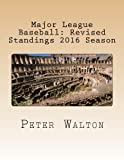 img - for Major League Baseball: Revised Standings 2016 Season book / textbook / text book