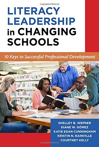 Literacy Leadership in Changing Schools: 10 Keys to Successful Professional Development (Language and Literacy) by Shelley B. Wepner (2015-11-20)