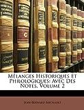 Mêlanges Historiques et Philologiques, Jean-Bernard Michault, 114859017X