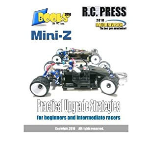 Mini-Z Practical Upgrade Strategies: for beginners and intermediate racers