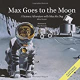 Max Goes to the Moon, Jeffrey Bennett, 1937548201