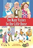 Too Many Visitors for One Little House, Susan Chodakiewitz, 1419654705