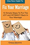 One New Habit to Fix Your Marriage, Grace Stevens, 1496044347