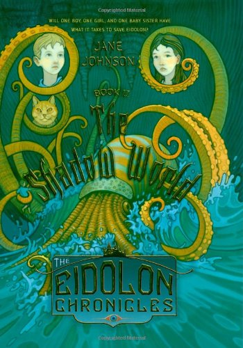 The Shadow World (The Eidolon Chronicles)