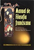 img - for Manual De Filosofia Franciscana book / textbook / text book