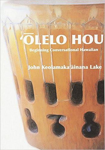 Amazon olelo hou basic conversational hawaiian 9781533057839 olelo hou basic conversational hawaiian 2nd edition fandeluxe Image collections