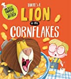 There's a Lion in My Cornflakes