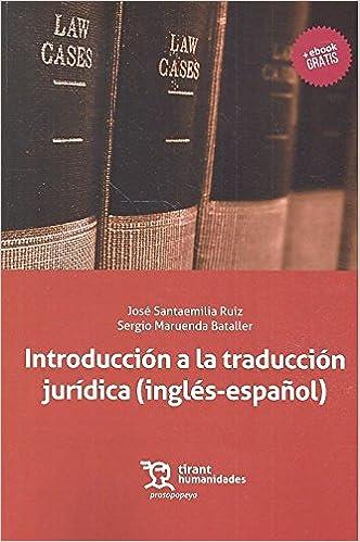 Descargar E Torrent Introducción A La Traducción Jurídica (inglés-español): Textos Y Ejercicios Libro PDF