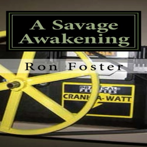The Savage Awakening: A Preppers Perspective, Book 2