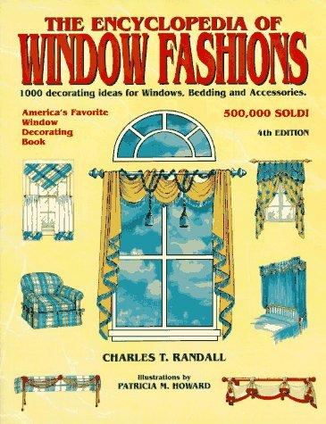 - Encyclopedia of Window Fashions by Charles Randall (1997-03-31)