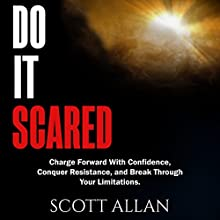 Do It Scared Audiobook by Scott Allan Narrated by Joe Hempel