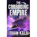 Corrosion (The Corroding Empire Book 1)