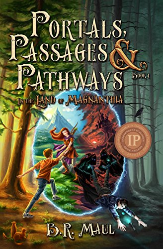 What pathway are YOU on? Simon is set on the path to save the world, while Jak is on a path to tear it apart…  B. R. Maul's award-winning In The Land Of Magnanthia (Portals, Passages & Pathways Book 1)