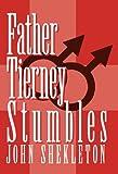 Father Tierney Stumbles, John Shekleton, 1462009263