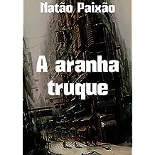 A aranha truque (Portuguese Edition)