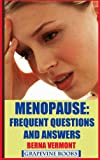 Menopause: Frequent Questions And Answers