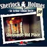 Sherlock Holmes 50 -  Shoscombe Old Place