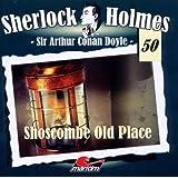 Sherlock Holmes 50 - Shoscombe Old Place