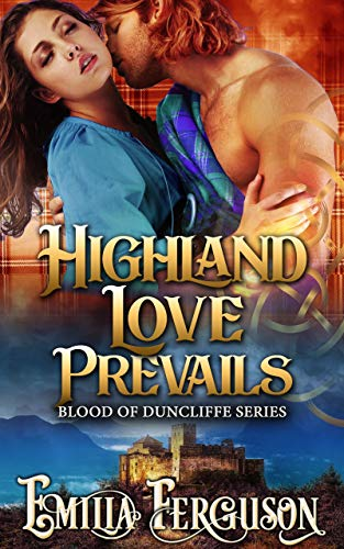 Pdf Romance Highland Love Prevails (Blood of Duncliffe Series) (A Medieval Scottish Romance Story)