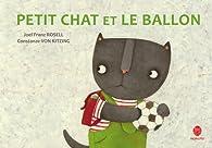 Petit Chat et le ballon par Joel Franz Rosell